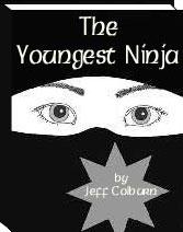 The Youngest Ninja
